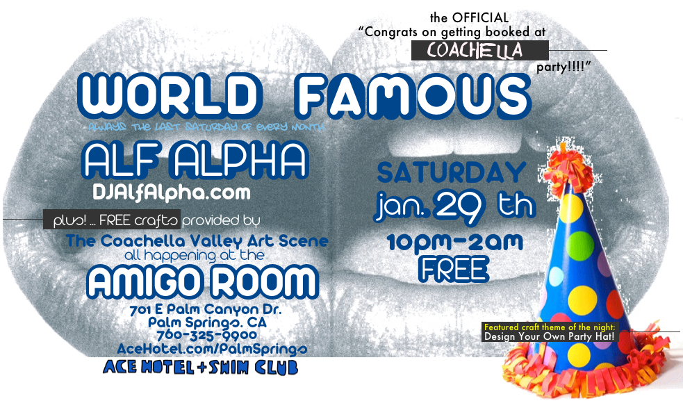 World Famous - Alf Alpha - Feb 29th