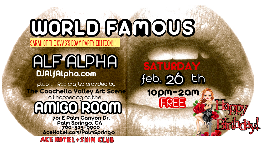 world famous with dj alf alpha feb 26 2011