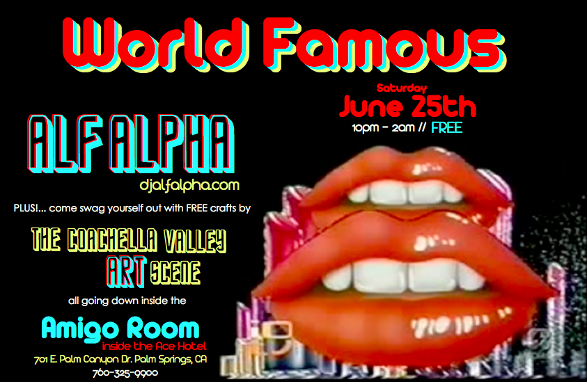 world famous party featuring the coachella valley art scene and alf alpha at the ace hotel palm springs