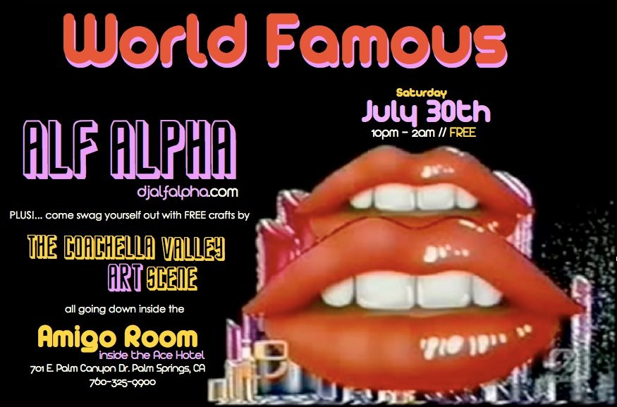 world famous monthly party at the ace hotel with alf alpha and the coachella valley art scene