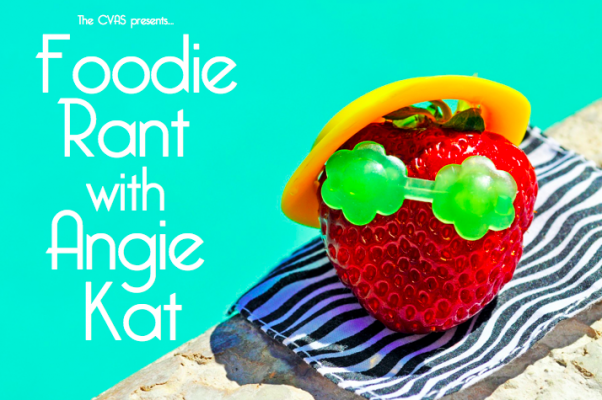 Foodie-Rant-with-Angie-Kat-