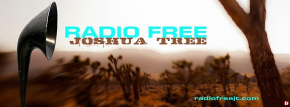 Radio Free Joshua Tree
