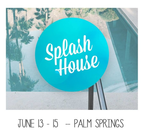 splash house palm springs