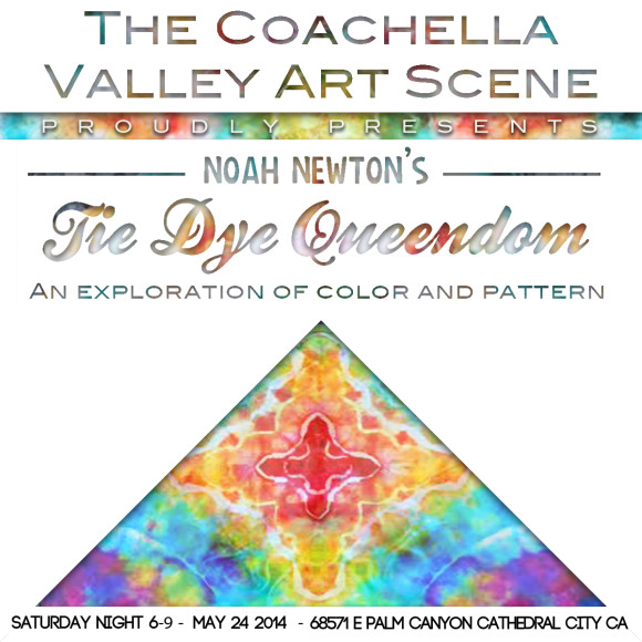 noah newton tie dye the coachella valley art scene