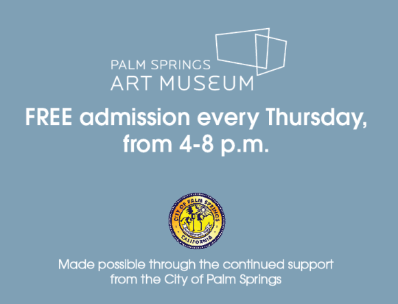 palm springs art museum free thursdays