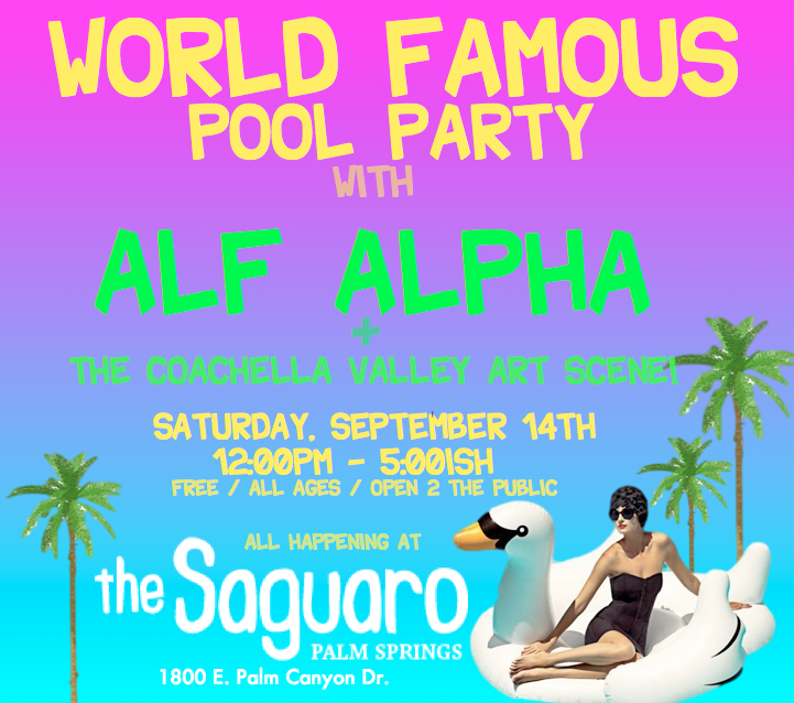 World Famous Pool Party with Alf Alpha in Palm Springs at Saguaro Hotel